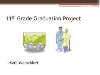 11 th Grade Graduation Project