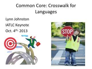 Common Core: Crosswalk for Languages
