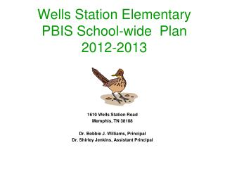Wells Station Elementary PBIS School-wide  Plan  2012-2013