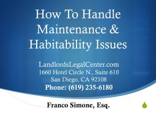 How  To Handle  Maintenance & Habitability Issues