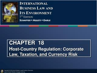 CHAPTER  18            H ost-Country Regulation: Corporate Law, Taxation, and Currency Risk