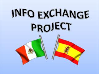 INFO EXCHANGE PROJECT