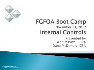 FGFOA Boot Camp November 13, 2012 Internal Controls