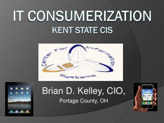 IT  Consumerization Kent State CIS