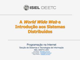A  World Wide Web e Introdu��o  aos  Sistemas  Distribu�dos