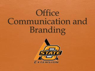 Office Communication and Branding