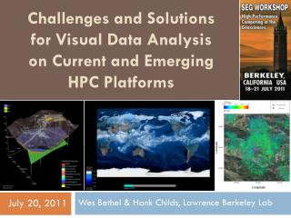 Challenges and Solutions  for Visual Data Analysis    on Current and Emerging     HPC Platforms