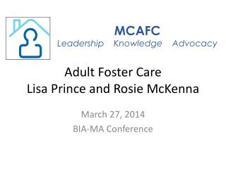 Adult Foster Care Lisa Prince and  Rosie McKenna