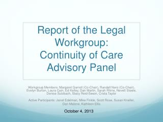 Report of the Legal Workgroup:  Continuity of Care Advisory Panel