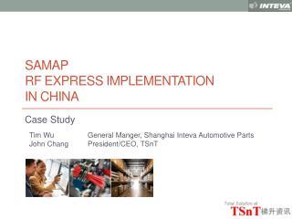 SAMAP  RF EXPRESS IMPLEMENTATION IN CHINA