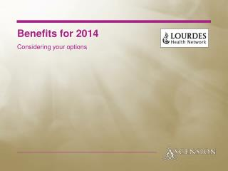 Benefits for 2014