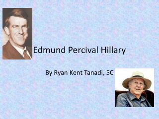 Edmund Percival Hillary