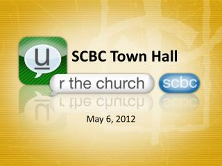 SCBC Town Hall