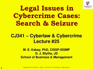 Legal Issues in Cybercrime Cases:   Search & Seizure