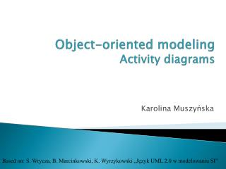 Object-oriented modeling Activity diagrams