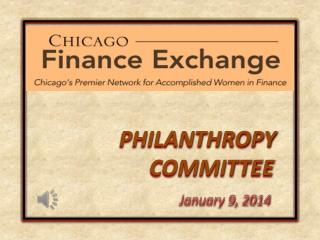 PHILANTHROPY                      COMMITTEE January 9, 2014