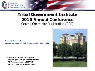 Tribal Government Institute 2010 Annual Conference Central Contractor Registration (CCR)
