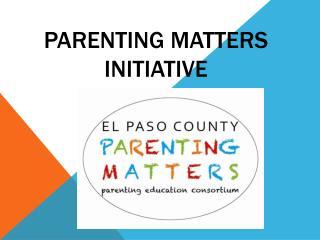 Parenting Matters Initiative