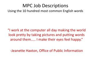 MPC Job Descriptions Using the 10 hundred most common English words