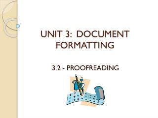 UNIT 3:   DOCUMENT  FORMATTING