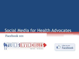 Social Media for Health Advocates