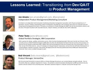 Lessons Learned:  Transitioning  from Dev/QA/IT to Product Management