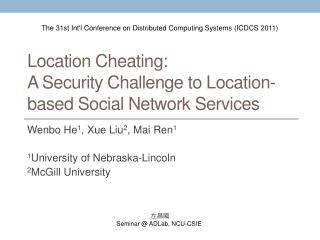 Location Cheating:  A Security Challenge to Location-based Social Network Services