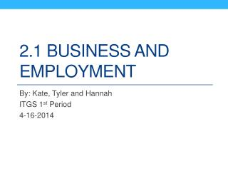2.1 Business and employment