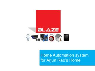 Home Automation system for  Arjun Rao's  Home