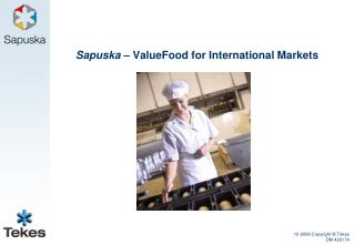 Sapuska  – ValueFood for International Markets