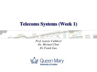 Telecoms Systems (Week 1)