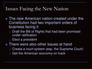 Issues Facing the New Nation