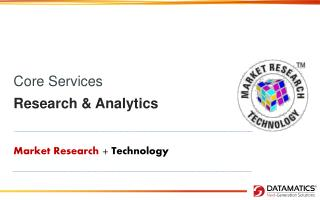 Core Services  Research & Analytics
