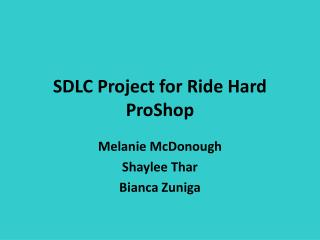 SDLC Project for Ride Hard ProShop