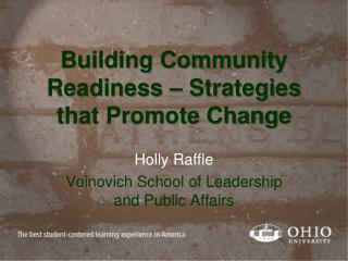 Building Community Readiness – Strategies that Promote Change
