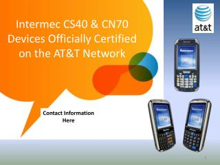 Intermec CS40 & CN70 Devices Officially Certified on the AT&T Network