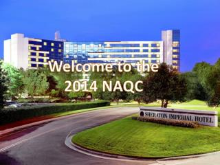 Welcome to the 2014 NAQC