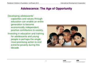Adolescence: The Age of Opportunity