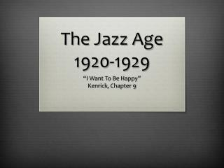 The Jazz Age 1920-1929