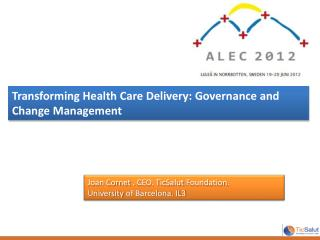 Transforming Health Care Delivery: Governance and Change Management
