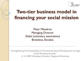 Two-tier business model in financing your social mission
