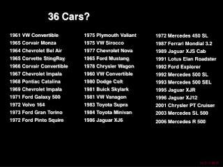 36 cars