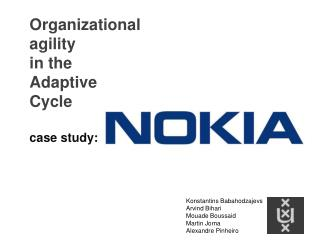 Organizational agility  in the Adaptive Cycle case study:
