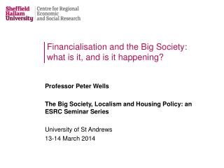 Financialisation  and the Big Society: what is it, and is it happening?