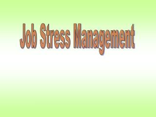 Job Stress Management