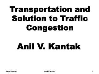 Transportation and Solution to Traffic Congestion