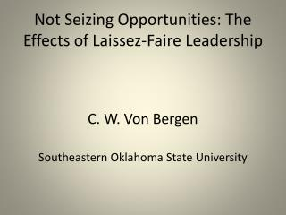 Not Seizing Opportunities: The Effects of Laissez-Faire Leadership