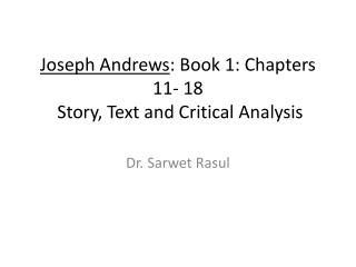 Joseph Andrews : Book 1: Chapters 11- 18  Story, Text and Critical Analysis