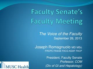 Faculty Senate�s  Faculty Meeting