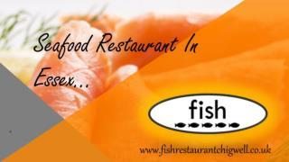 Seafood Restaurent In Essex